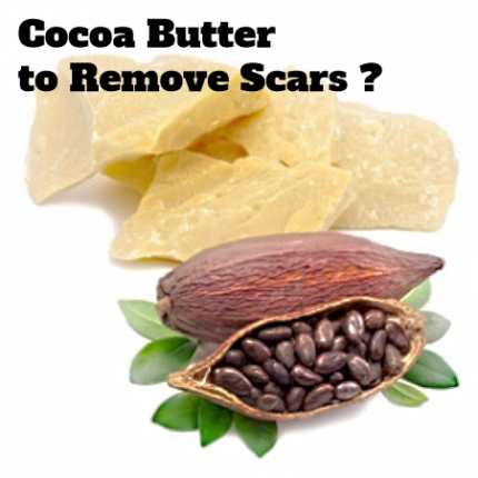 Cocoa Butter  to Remove Scars