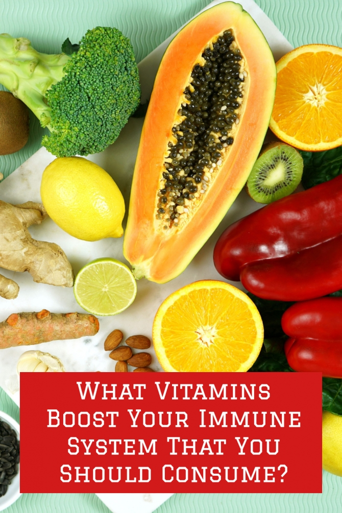 What Vitamins Boost Your Immune System That You Should Consume?