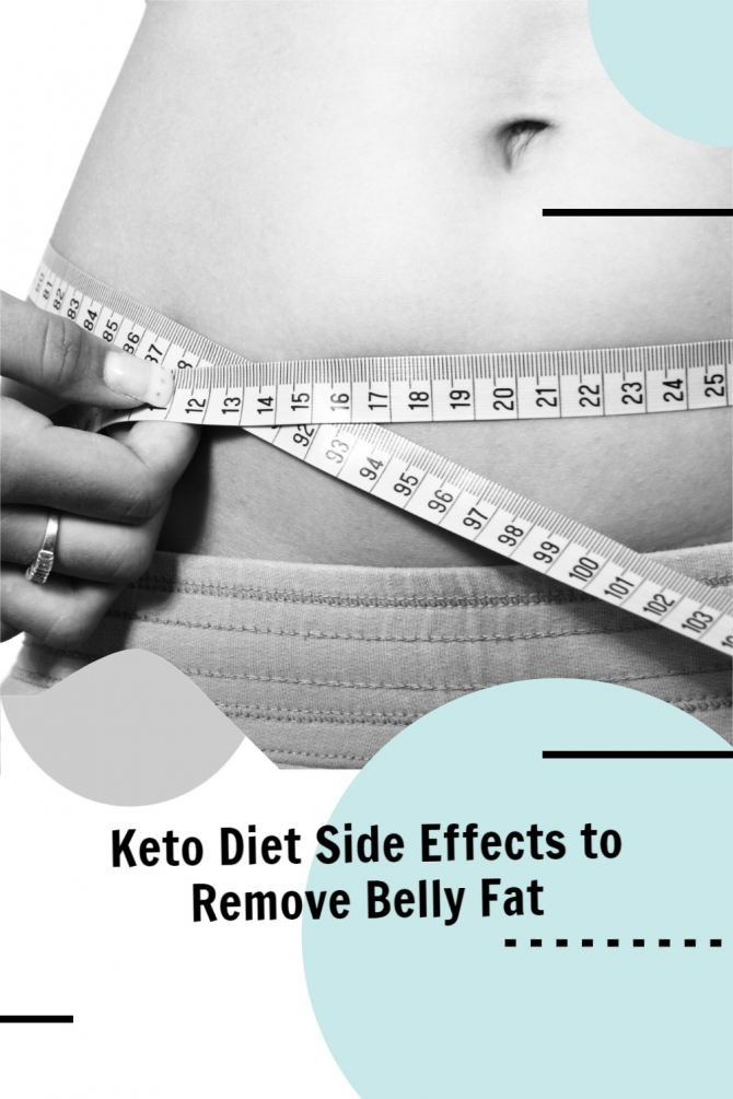 Keto Diet Side Effects to Remove Belly Fat