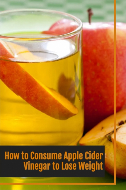 How to Consume Apple Cider Vinegar to Lose Weight